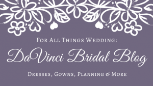 DaVinci Bridal Blog