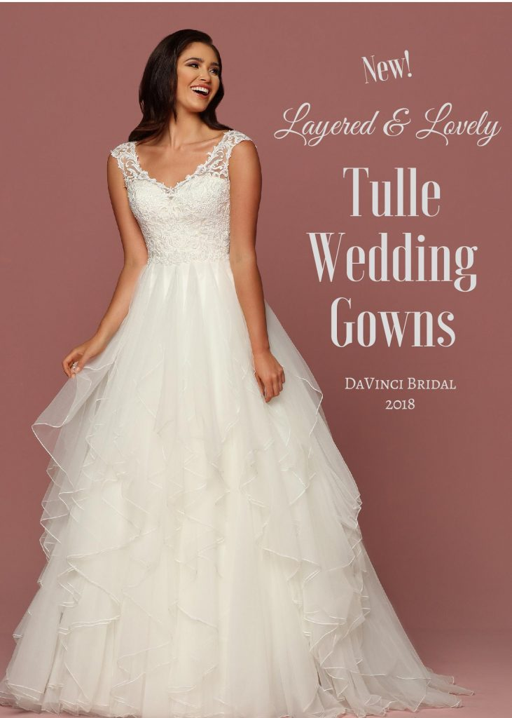 Layered & Lovely Tulle Wedding Gowns 2018-page-001 | DaVinci Bridal Blog