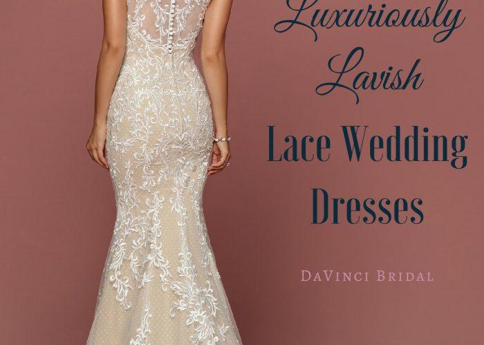 Lavish Lace Wedding Dresses