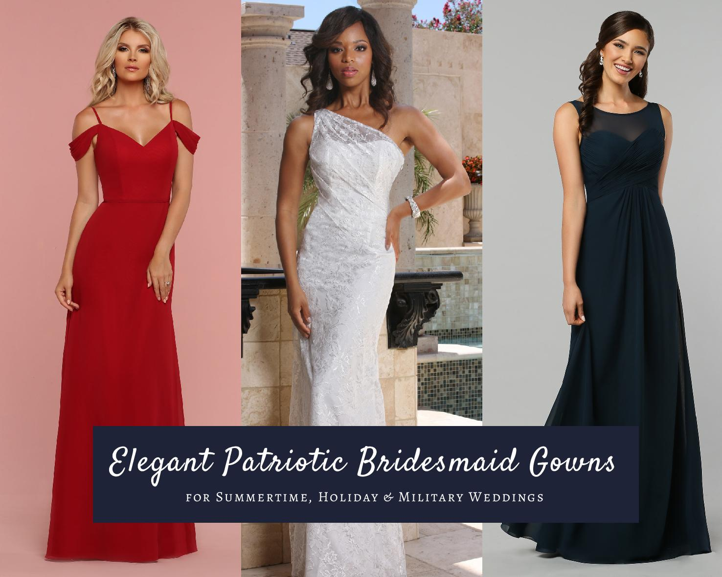 Elegant Patriotic bridesmaid gowns   DaVinci Bridal Blog