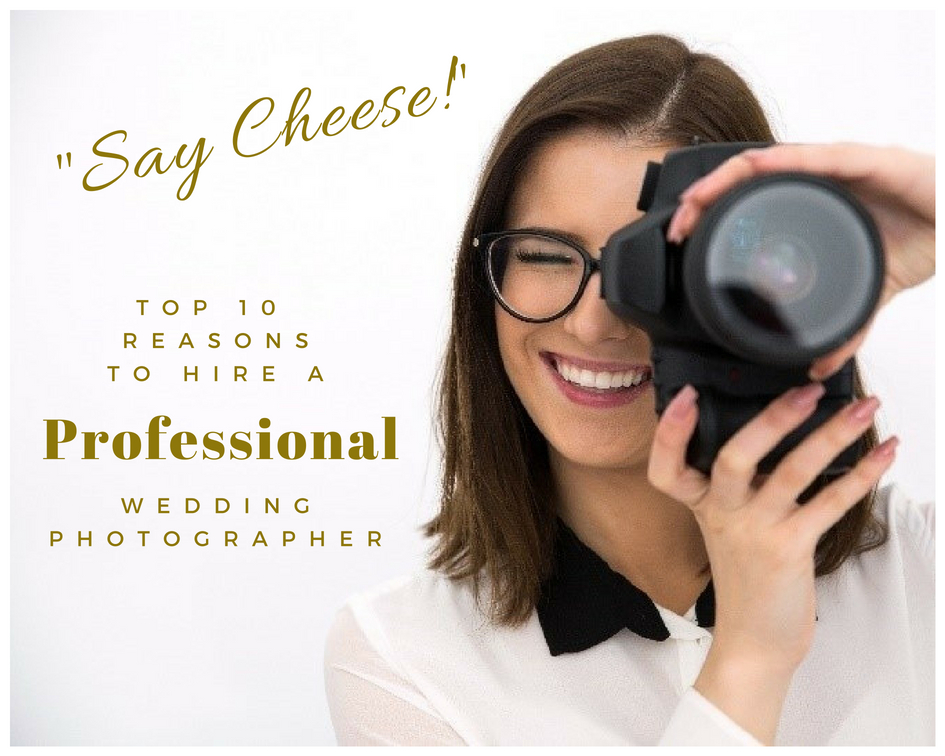 Reasons to Hire a Professional Wedding Photographer