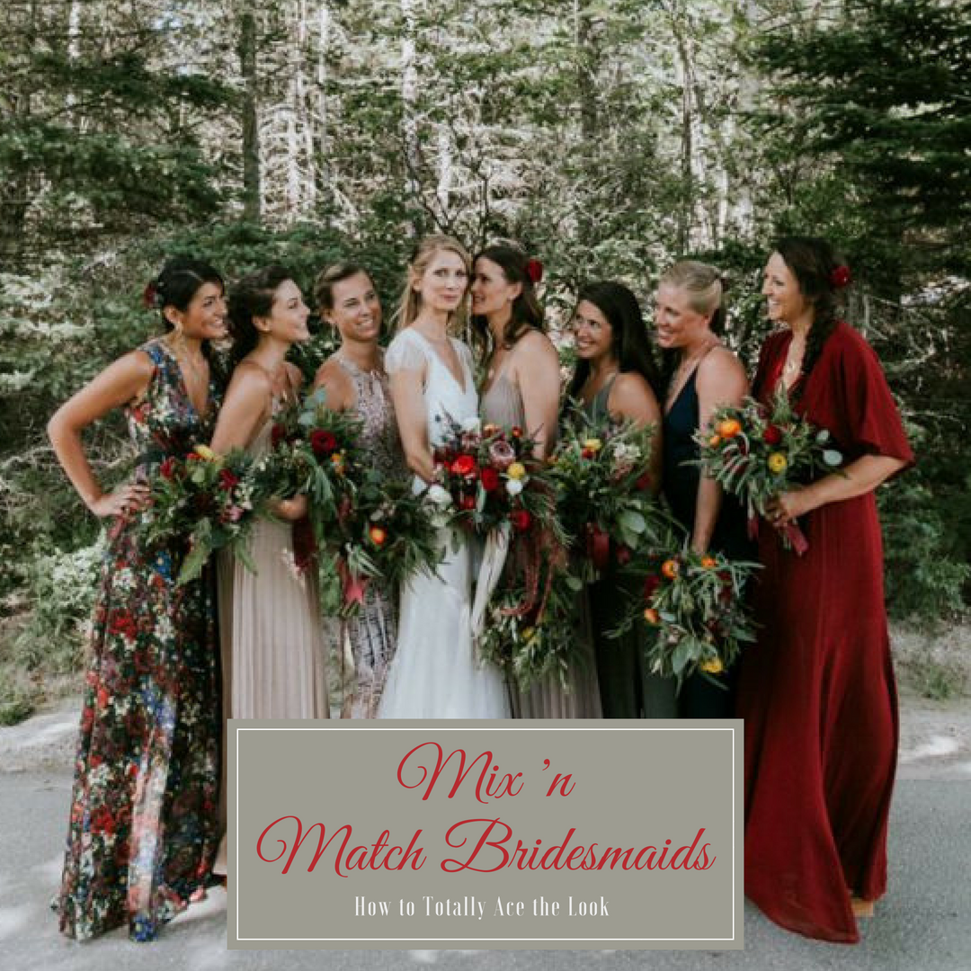 Mix & Match Bridesmaid Dresses How to Ace the Look – DaVinci ...