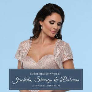 Jackets, Shrugs & Boleros for Bridesmaids & Brides